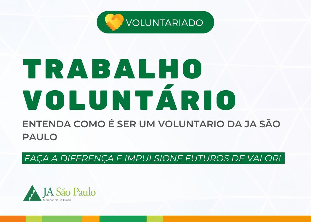 Voluntariado: Entenda sobre Trabalho Voluntário