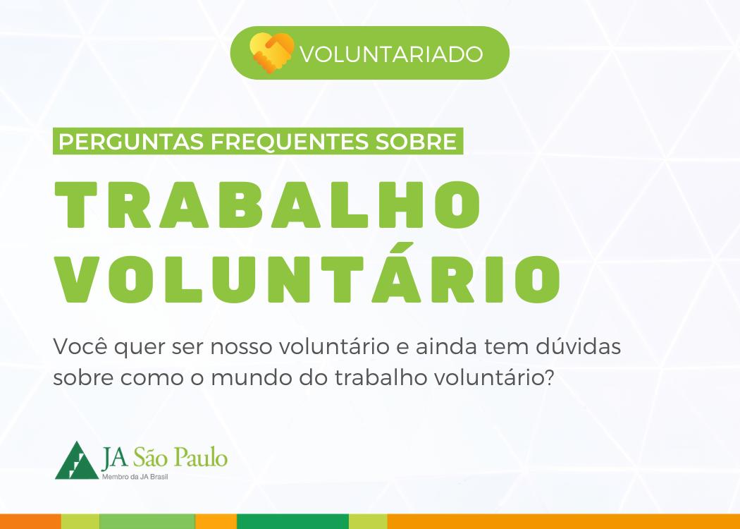 Voluntariado: Perguntas Frequentes