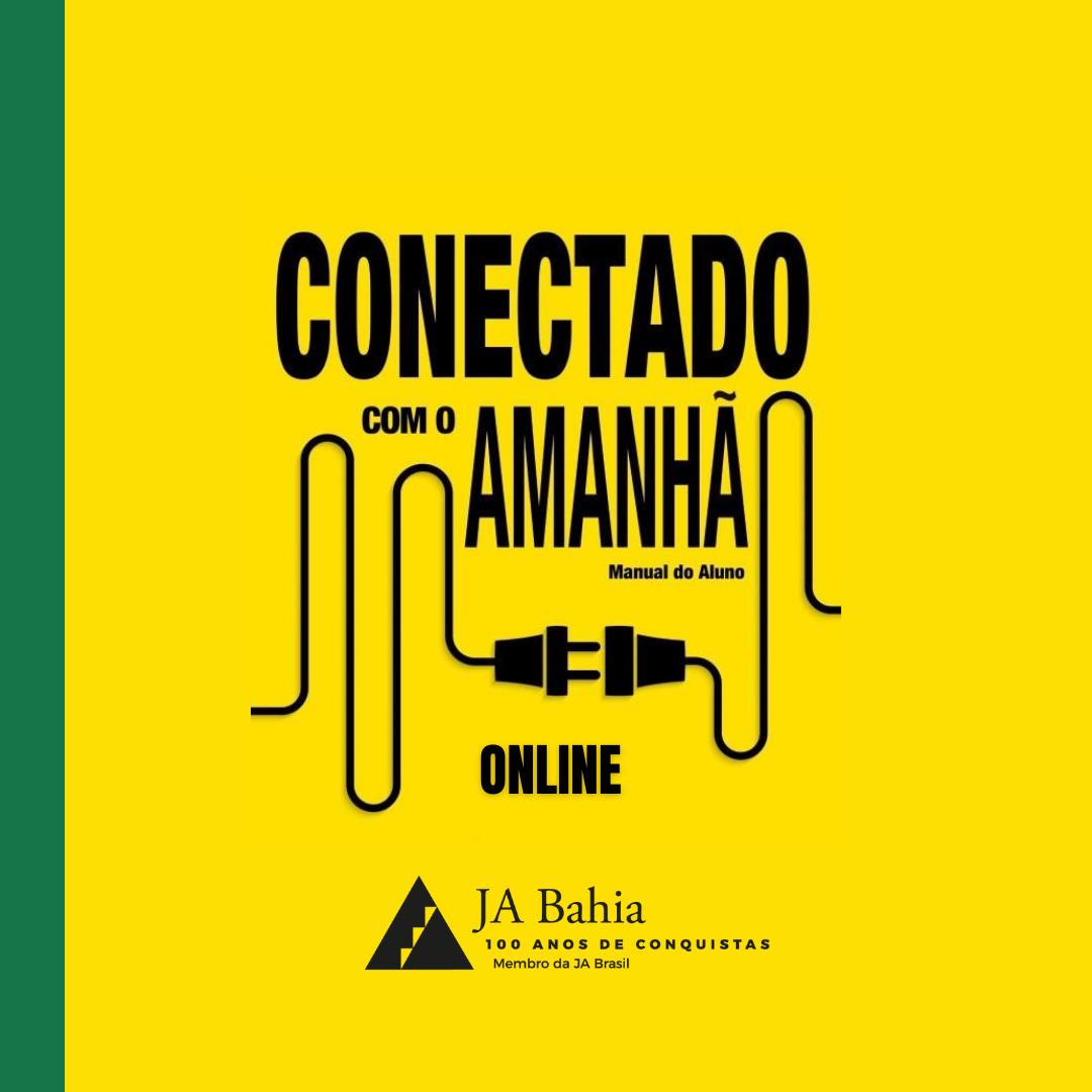 Conectado Com o Amanhã - Online JA Bahia