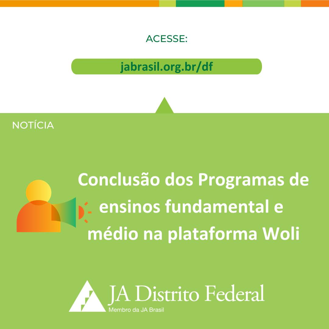 Conclusão dos Programas de ensinos fundamental e  médio na plataforma Woli