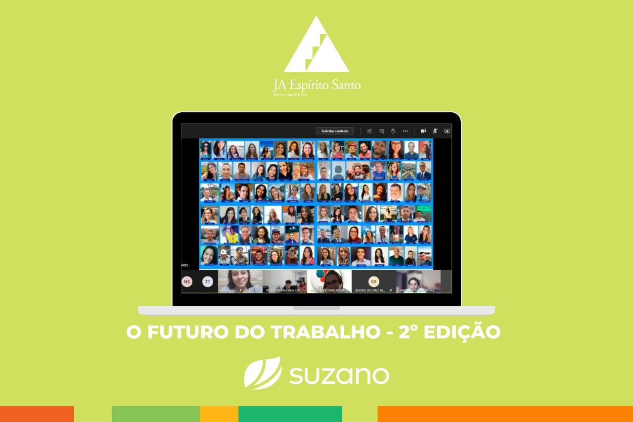 2º edição do O Futuro do Trabalho online em parceria com a Suzano