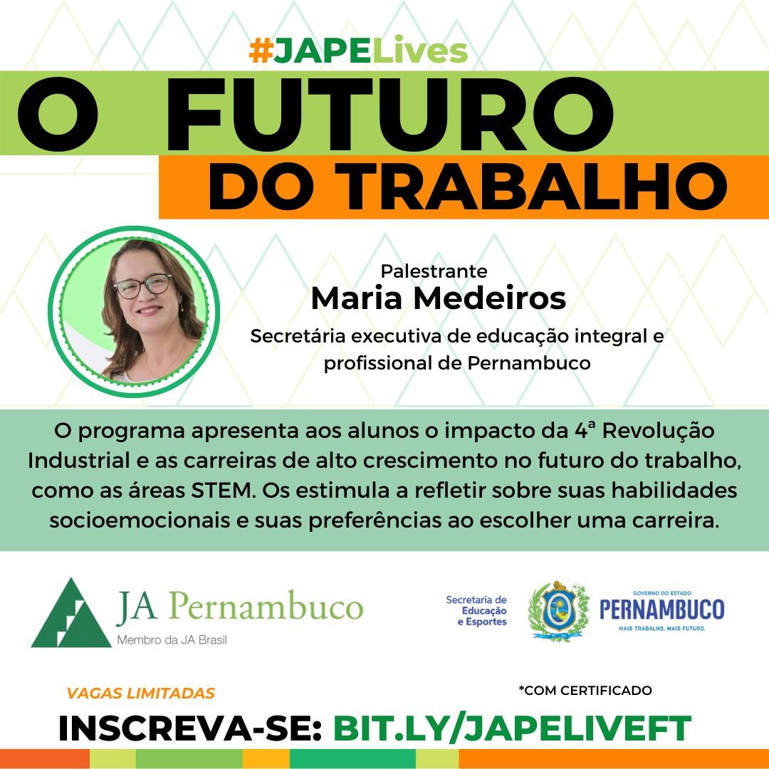 #JAPELives do Futuro do Trabalho com Maria Medeiros